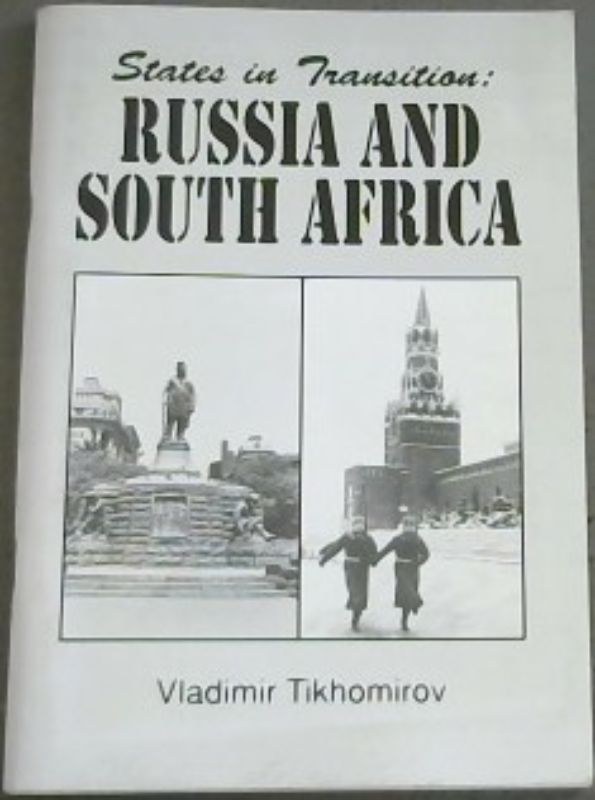 Image for States in Transition : Russia and South Africa