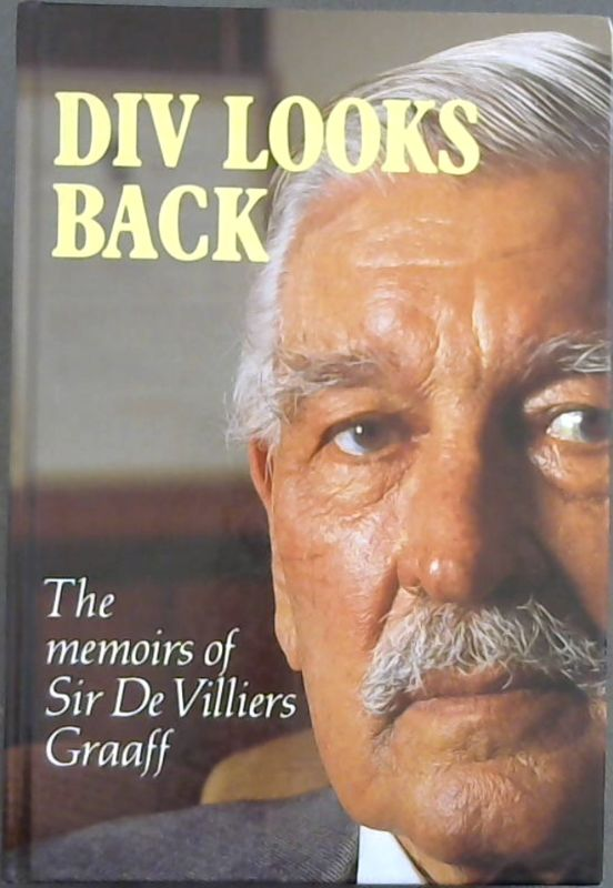 Image for Div Looks Back: The Memoirs of Sir De Villiers Graaff
