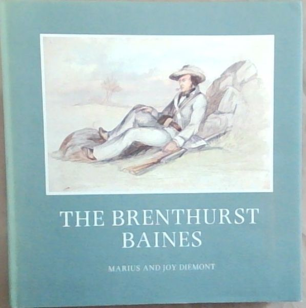 Image for The Brenthurst Baines : A selection of the works of Thomas Baines in the Oppenheimer Collection Johannesburg