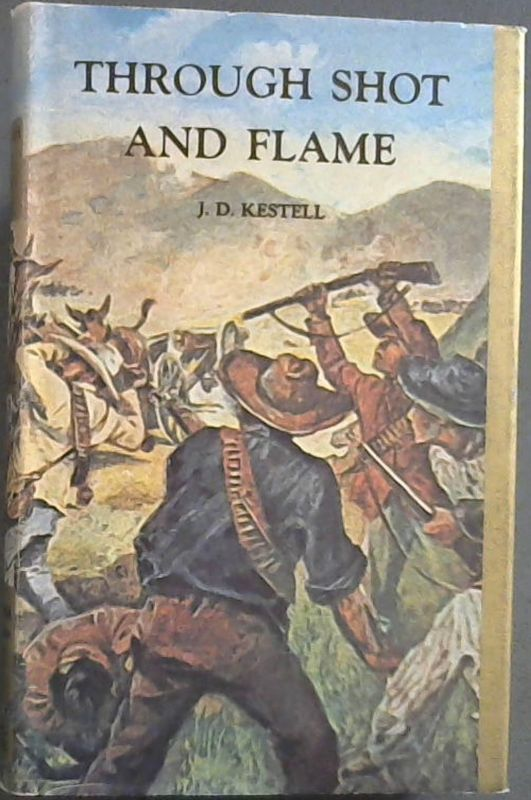 Image for Through shot and flame (Africana reprint library) Volume 8