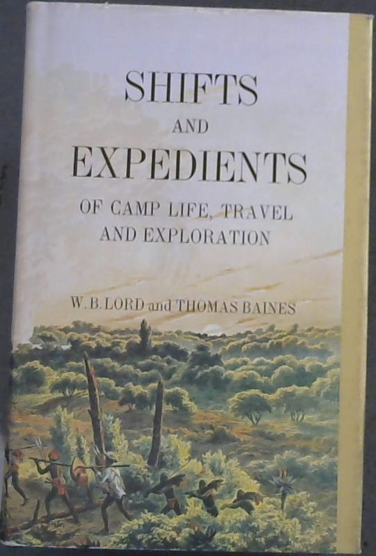 Image for Shifts and Expedients of Camp Life, Travel, and Exploration (Africana Reprint Library Vol Three)