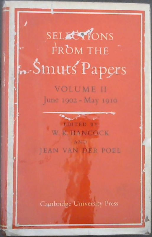 Image for Selections From the Smuts Papers : Volume II - June 1902-May 1910
