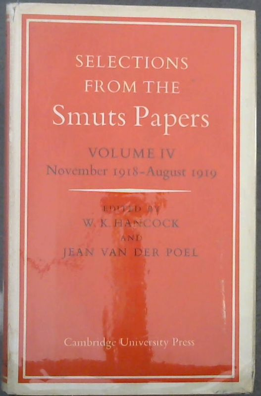 Image for Selections From the Smuts Papers : Volume IV - November 1918-August 1919