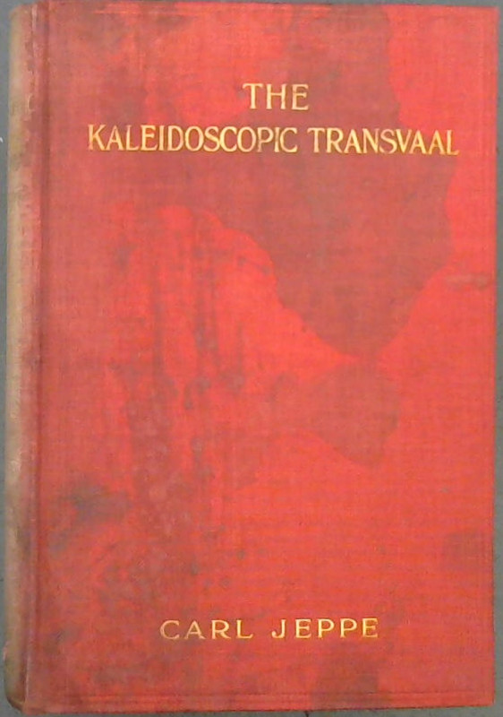 Image for The Kaleidoscopic Transvaal