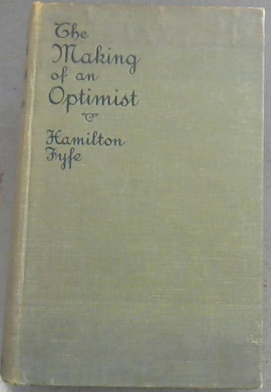 Image for The Making Of An Optimist