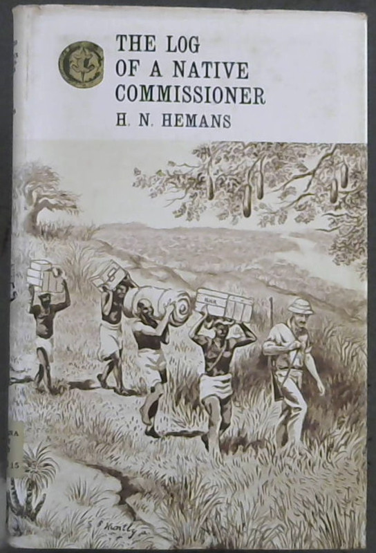 Image for The Log of a Native Commissioner