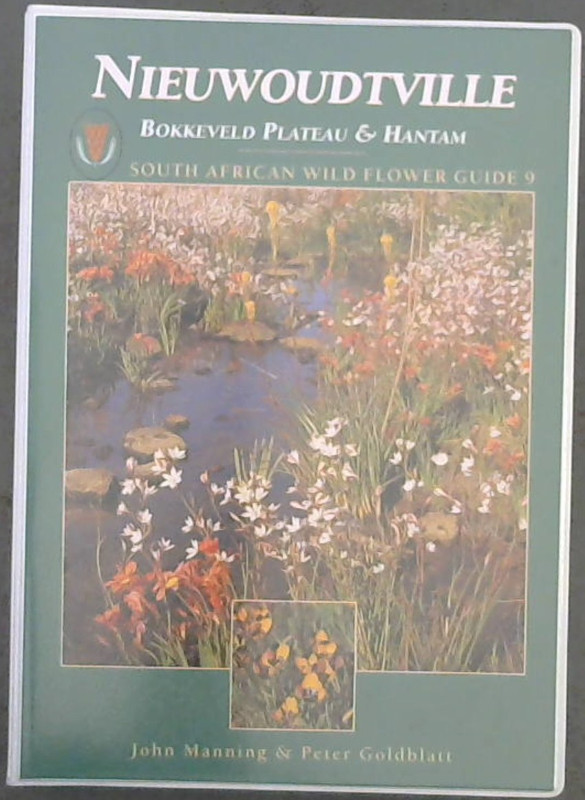 Image for South African Wild Flower Guide 9: Nieuwoudtville - Bokkeveld Plateau and Hantam