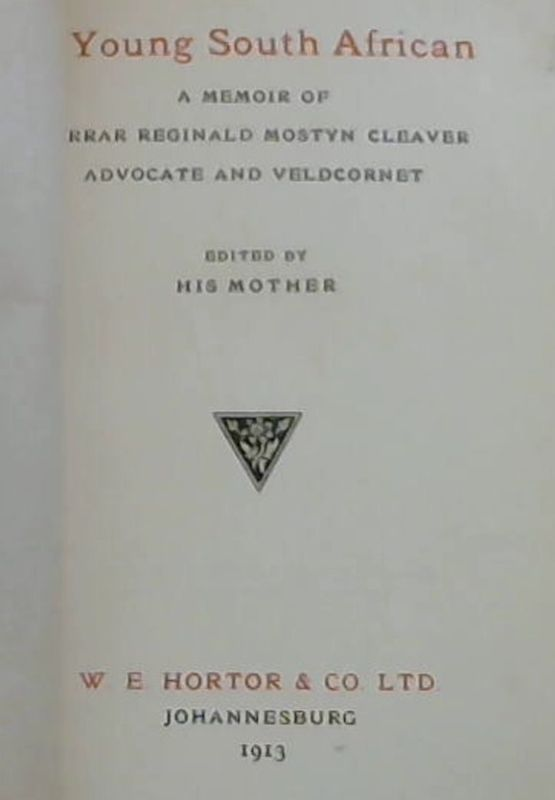 Image for A Young South African : A Memoir of Ferrar Reginald Mostyn Cleaver - Advocate and Veldcornet