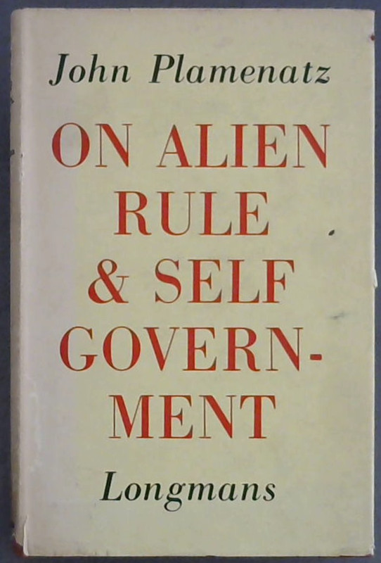 Image for On Alien Rule and Self-Government