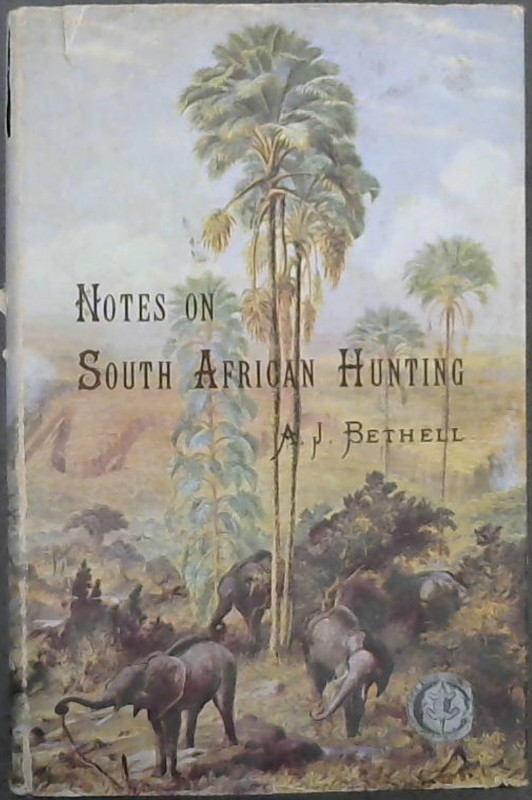 Image for Notes on South African Hunting