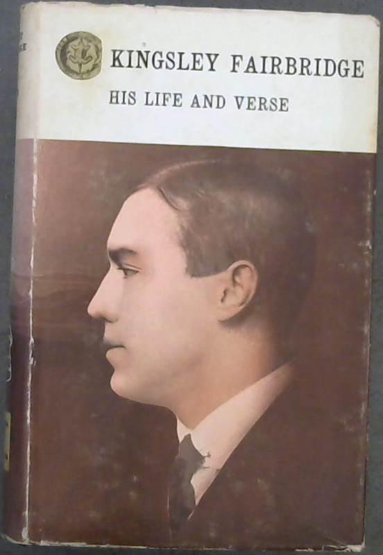 Image for Kingsley Fairbridge : His Life and Verse