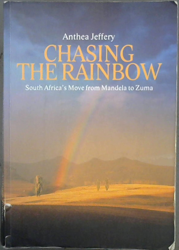 Image for Chasing the Rainbow: South Africa's Move from Mandela to Zuma