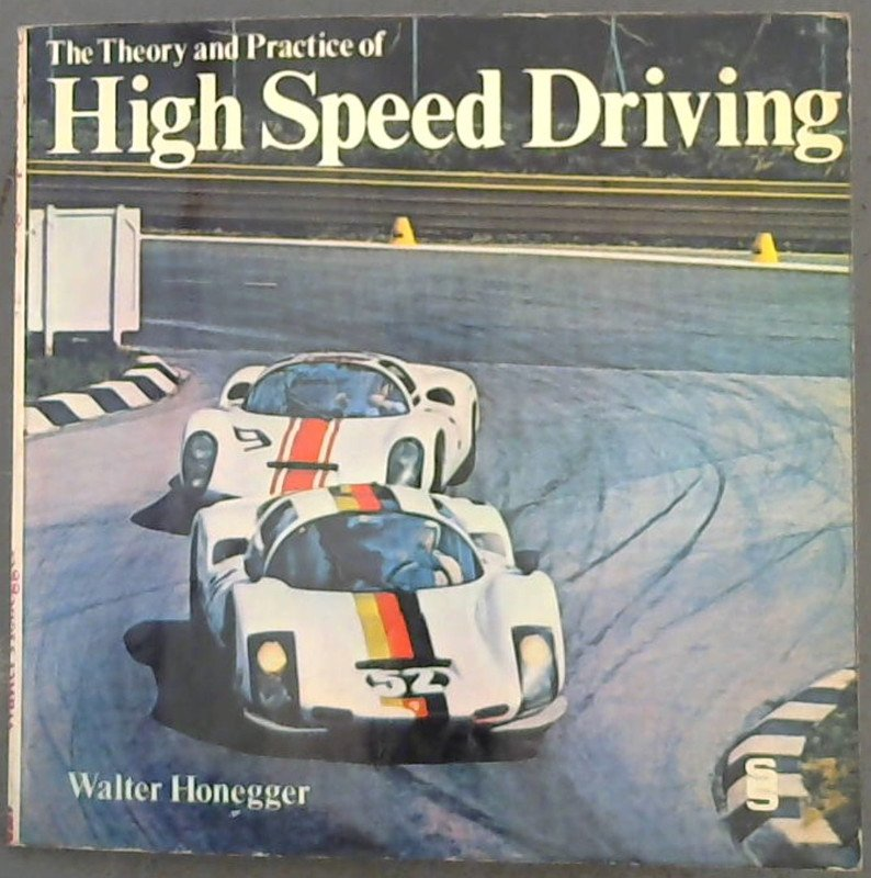Image for The Theory of High Speed Driving