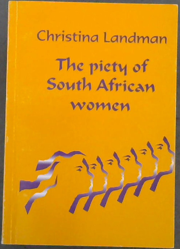 Image for The Piety of South African Women