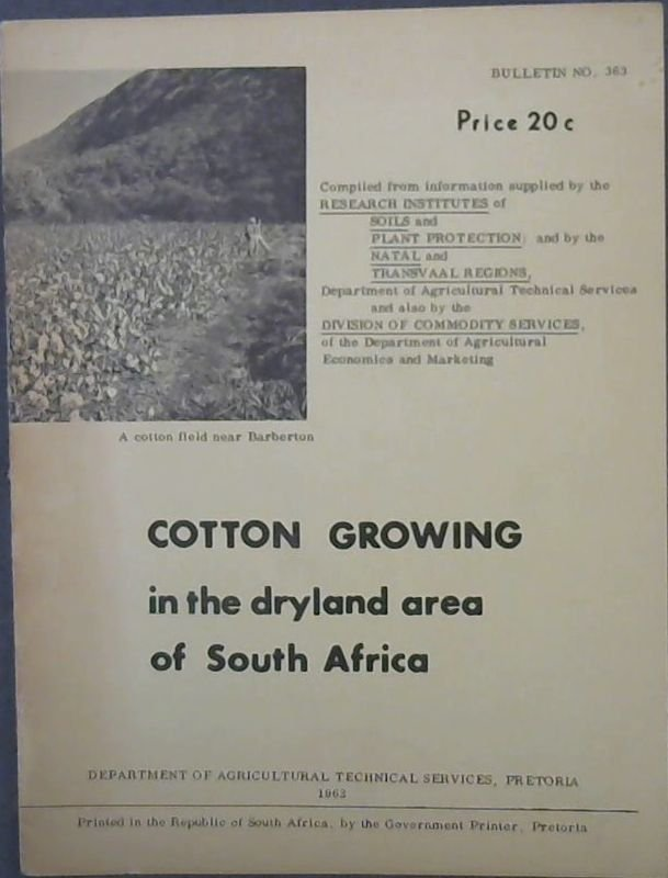 Image for Cotton  Growing  in  the  dryland  area  of  South  Africa  Bulletin  No. 363