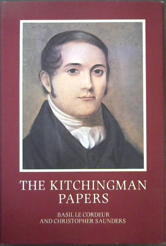 Image for The Kitchingman Papers: Missionary letters and journals, 1817-1848 from the Brenthurst Collection, Johannesburg (Brenthurst series No.2)