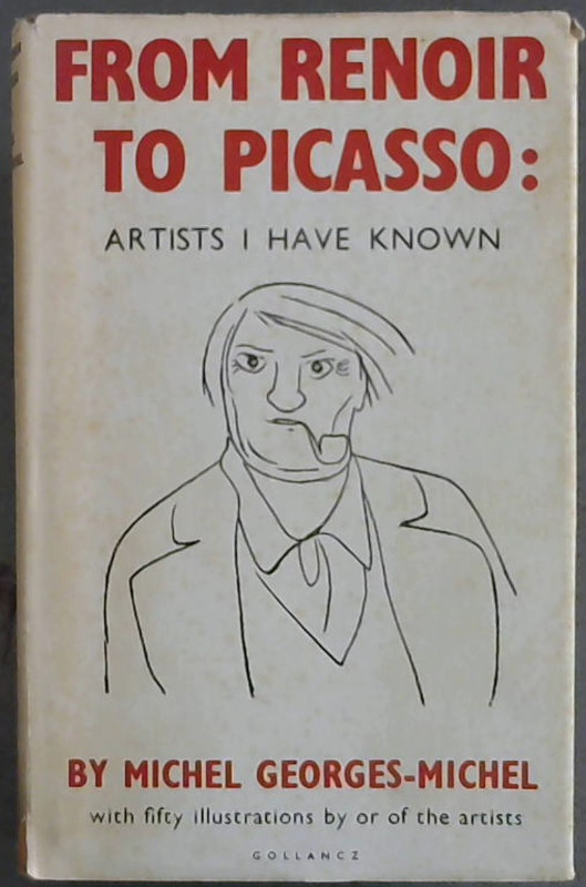Image for From  Renoir  To  Picasso; Artists  I  Have  Known