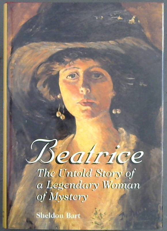 Image for Beatrice: The Untold Story of a Legendary Woman of Mystery