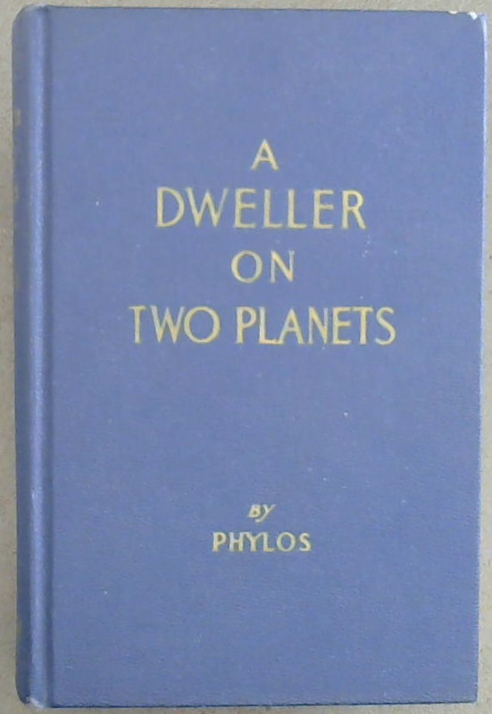 Image for A  Dweller  On  Two  Planets