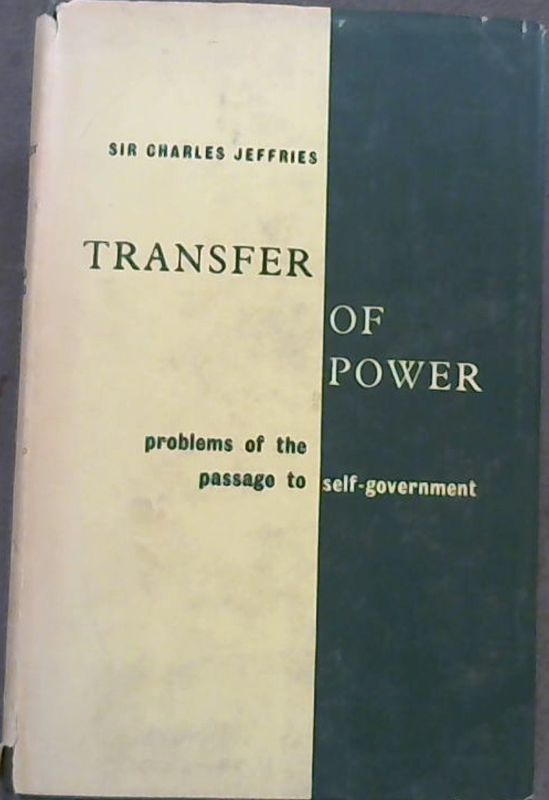 Image for Transfer of Power: Problems of the passage to Self-Government