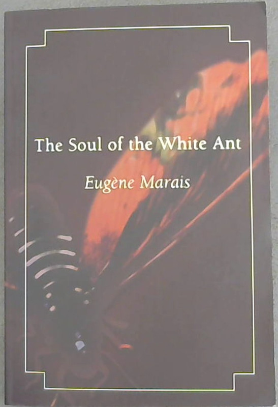 Image for The Soul of the White Ant