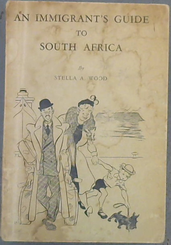 Image for An Immigrant's Guide to South Africa