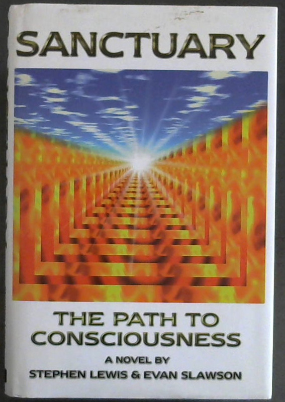 Image for Sanctuary : The Path to Consciousness