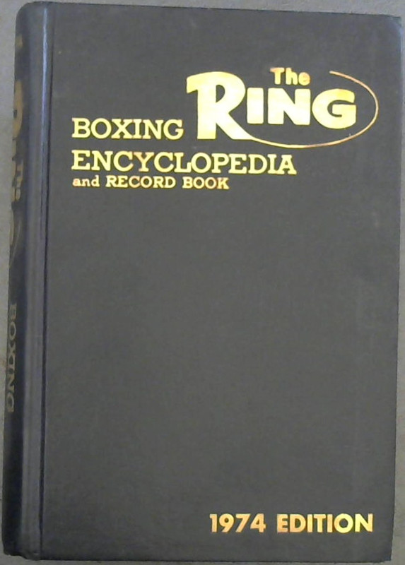 Image for The 1974 Ring Boxing Encyclopedia and Record Book