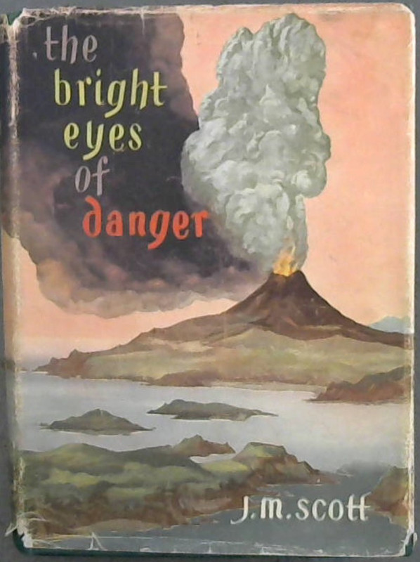 Image for The Bright Eyes of Danger
