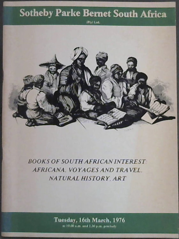 Image for Catalogue of Books of South African Interest: Africana, Voyages and Travel, Natural History, Art - which will be sold by public auction by Sotheby Parke Bernet South Africa (Pty) Ltd - Tuesday, 16th March 1976
