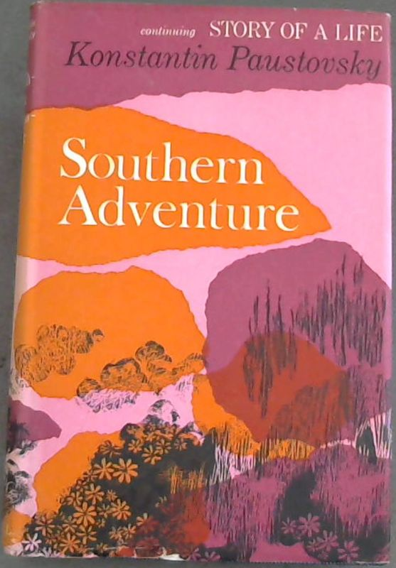 Image for Southern  Adventure  continuing  Story  Of  A  Life