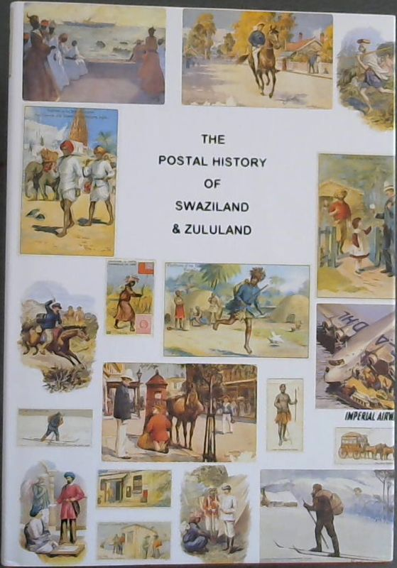 Image for Postal History of Swaziland and Zululand (Postal History of the British Colonies)
