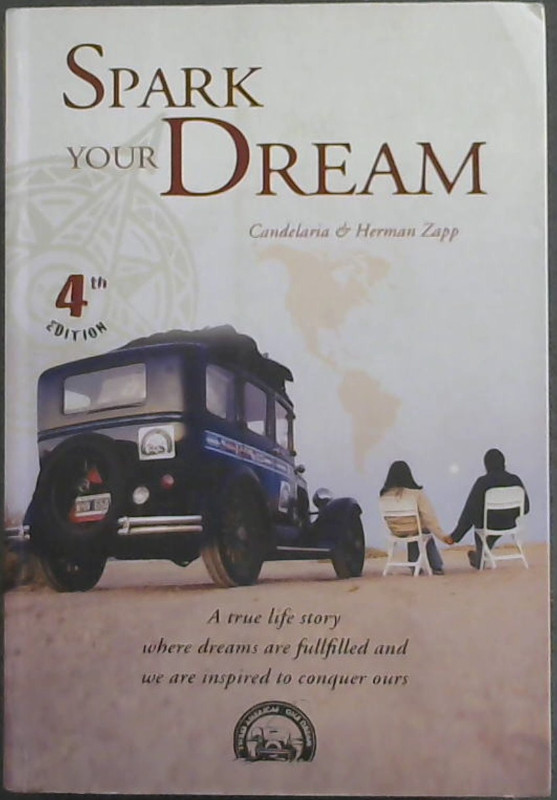 Image for Spark Your Dream: A true life story where dreams are fullfilled and we are inspired to conquer ours
