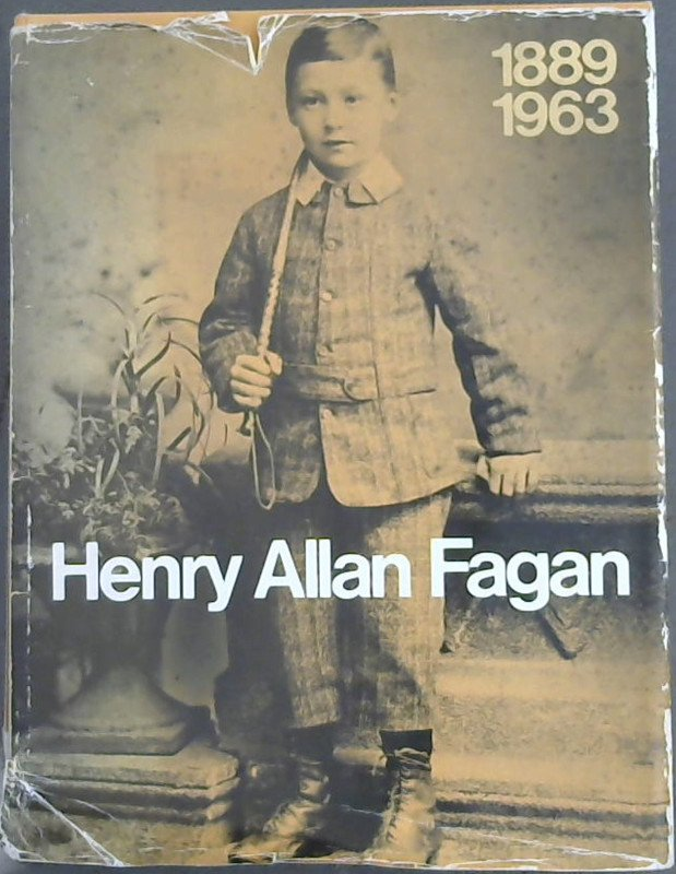 Image for Henry Allan Fagan 1889-1963
