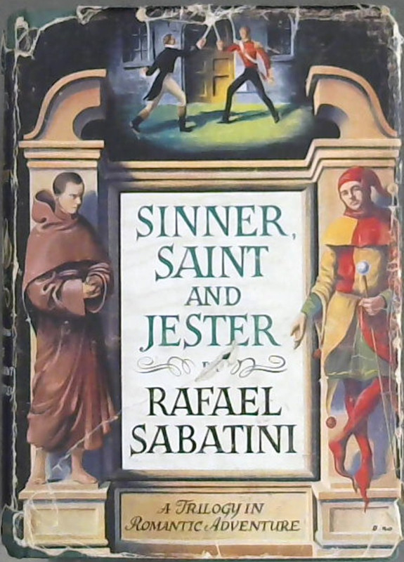 Image for Sinner, Saint and Jester: A Trilogy in Romantic Adventure