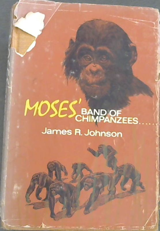 Image for Moses'  Band  Of  Chimpanzees......