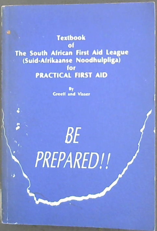 Image for Textbook of The South African First Aid League (Suid-Afrikaanse Noodhulpliga) for Practical First Aid