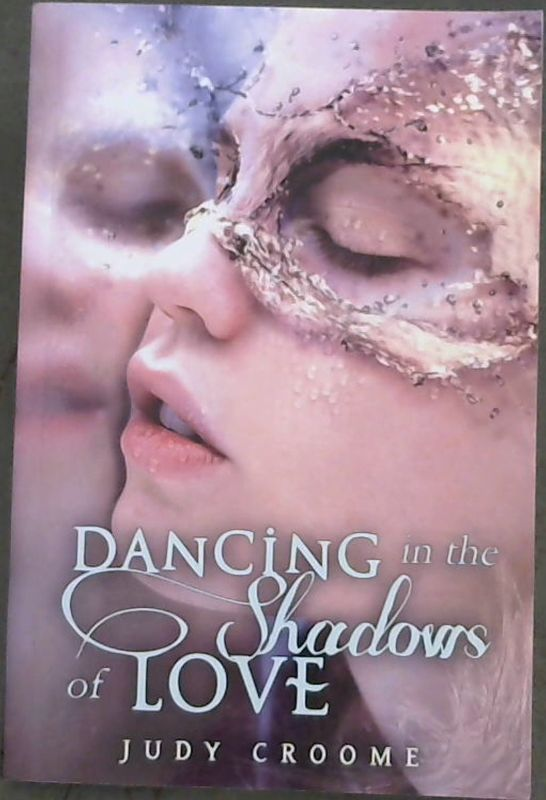 Image for Dancing in the Shadows of Love