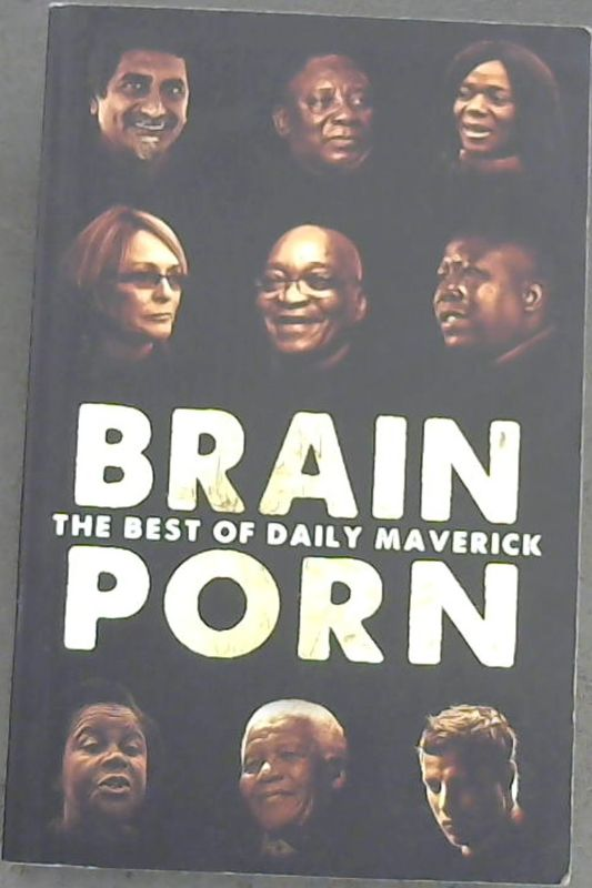 Image for Brainporn: The Best of Daily Maverick Vol. 1