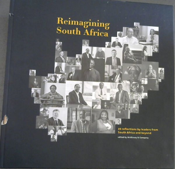 Image for Reimagining South Africa : 20 reflections by leaders from South Africa and beyond