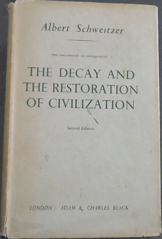 Image for The Decay and the Restoration of Civilization (2nd Ed.)