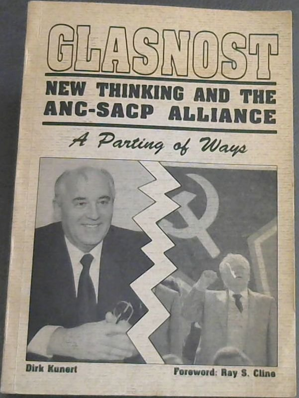 Image for Glasnost - New Thinking and the ANC-SACP Alliance: A Parting of Ways