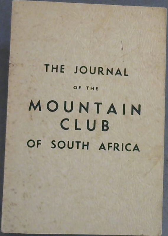Image for The Journal of The Mountain Club of South Africa - being number forty-six for the year 1943