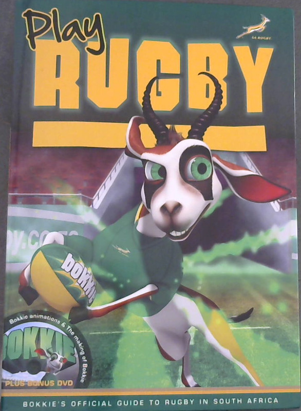 Image for Play Rugby - Bokkie's Official Guide to Rugby in South Africa