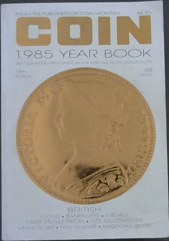 Image for Coin 1985 Year Book : The Complete Reference Work for All Coin Collectors (18th Edition)