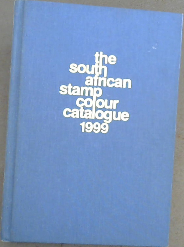 Image for The  South  African  Stamp  Colour  Catalogue  1999