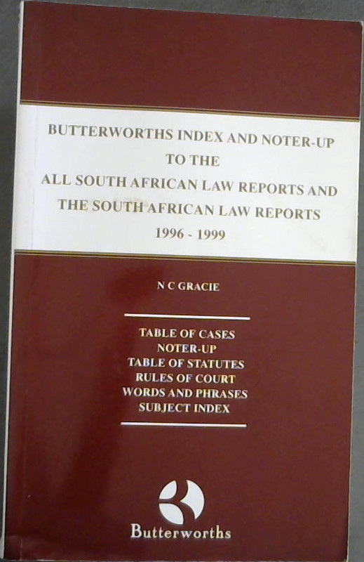 Image for butterworths Index And Noter-Up To The All South African Law Reports And The South African Law Reports 1996-1999