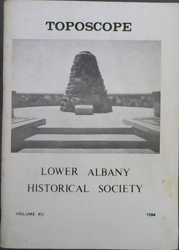 Image for Toposcope : Lower Albany Historical Society - Volume XV 1984