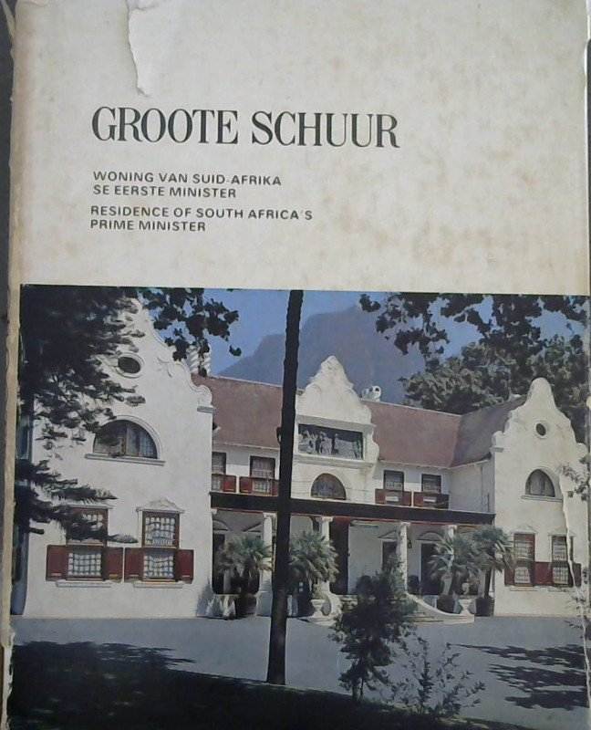 Image for Groote Schuur: Woning van Suid-Afrika se Eerste Minister; Residence of South Africa's Prime Minister