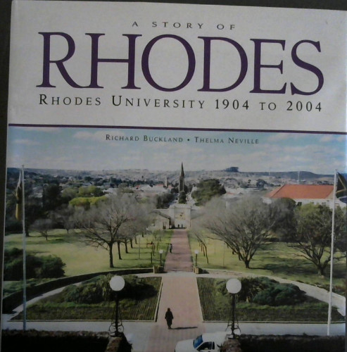 Image for A Story of Rhodes : Rhodes University 1904 To 2004
